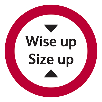Wise up Size up